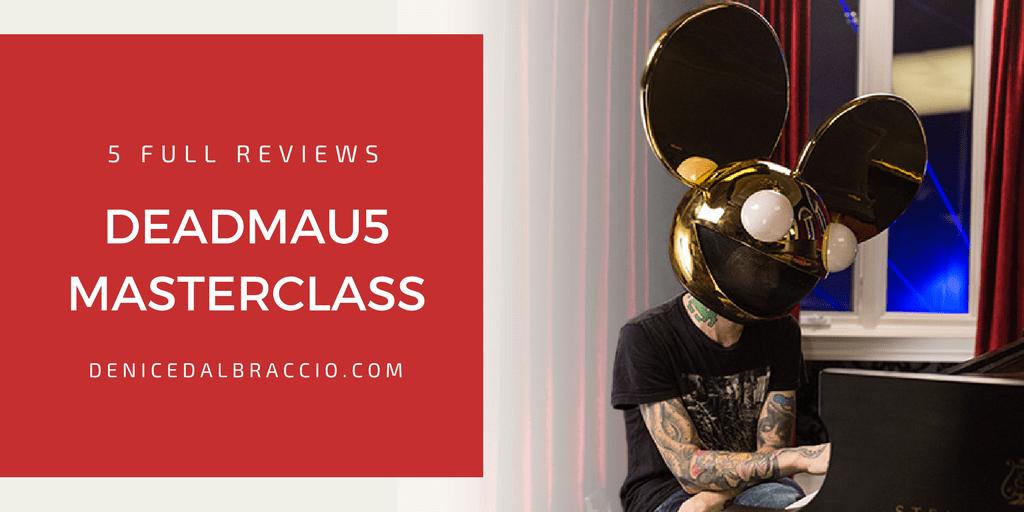 5 Deadmau5 Masterclass Reviews